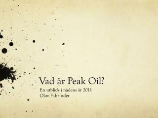 Vad är Peak Oil?