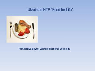 "Ukrainian NTP ""Food for Life"""