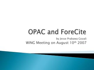 OPAC and  ForeCite