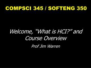 COMPSCI 345 / SOFTENG 350