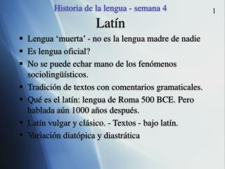 Historia de la lengua - semana 4 Lat ín