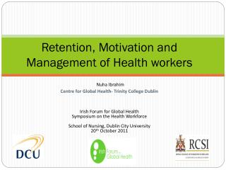 Retention, Motivation and Management of Health workers