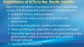 Importance of ICTs in the  Pacific Islands