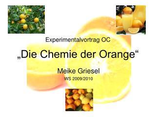 """Experimentalvortrag OC """"Die Chemie der Orange"""""""