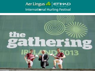18th – 21st September 2013 Hosted by Galway City & County Fully endorsed by