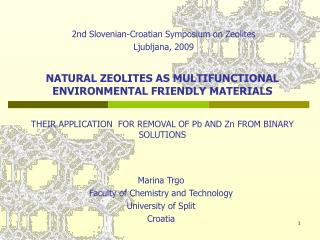 Marina Trgo Faculty of Chemistry and Technology  University of Split Croatia