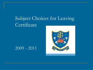 Subject Choices for Leaving Certificate 2009 - 2011