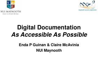 Digital Documentation As Accessible As Possible