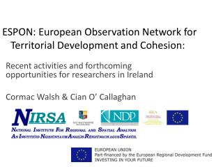 ESPON: European Observation Network for Territorial Development and Cohesion: