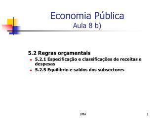 Economia Pública Aula 8 b)