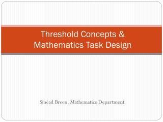 Threshold Concepts &  Mathematics Task Design