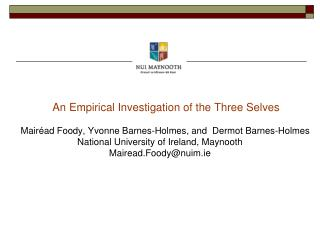 An Empirical Investigation of the Three Selves