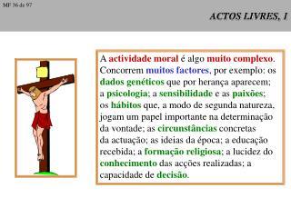 ACTOS LIVRES, 1