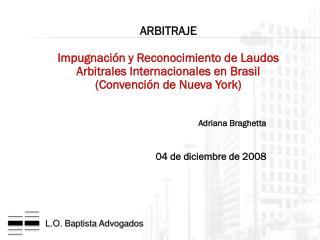 Adriana Braghetta 04 de diciembre de 2008