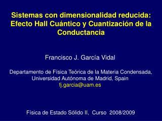Física de Estado Sólido II,  Curso  2008/2009