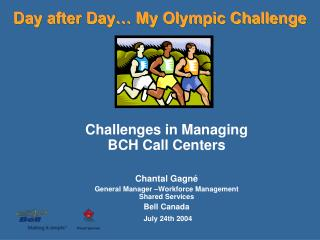 Day after Day… My Olympic Challenge