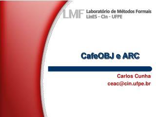 CafeOBJ e ARC