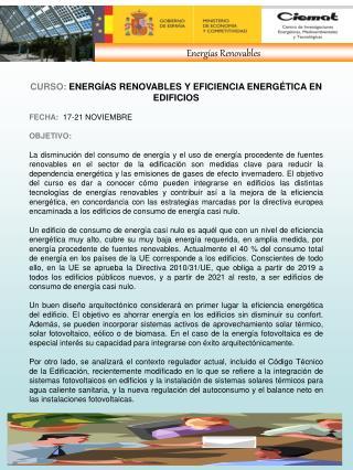 CURSO:  ENERGÍAS RENOVABLES Y EFICIENCIA ENERGÉTICA EN      EDIFICIOS FECHA:   17-21 NOVIEMBRE