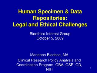Human Specimen  Data Repositories:   Legal and Ethical Challenges