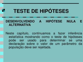 TESTE DE HIPÓTESES