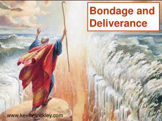Bondage and Deliverance