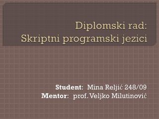 Diplomski rad : Skriptni programski jezici