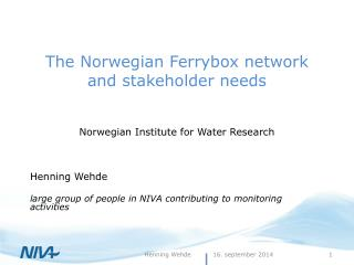 The Norwegian Ferrybox network and stakeholder needs