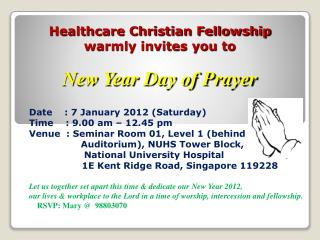 Healthcare Christian Fellowship warmly invites you to  New Year Day of Prayer