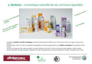 5. BioNatyr  – Cosmétique naturelle bio du commerce èquitable