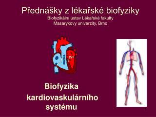 Biofyzika  kardiovaskulárního systému