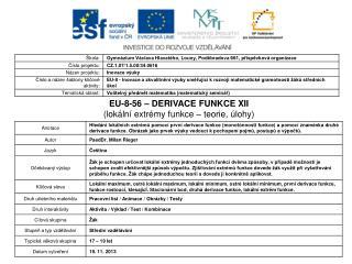 EU-8-56 – DERIVACE FUNKCE XII (lokální extrémy funkce – teorie, úlohy)