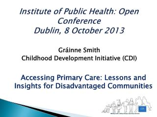 Institute of Public Health: Open Conference Dublin, 8 October 2013
