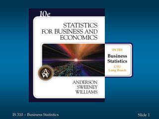 IS 310 Business Statistics CSU  Long Beach