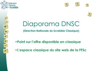 Diaporama DNSC (Direction Nationale du Scrabble Classique)