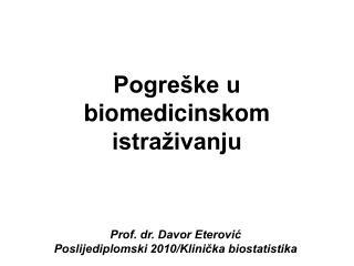 Pogreške u biomedicinskom istraživanju