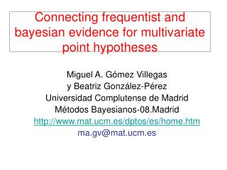 Connecting frequentist and bayesian evidence for multivariate point hypotheses