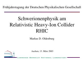 Schwerionenphysik am Relativistic Heavy-Ion Collider RHIC