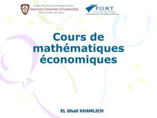 Cours de mathématiques économiques