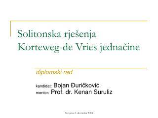 Solitonska rješenja Korteweg-de Vries jednačine