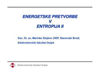 ENERGETSKE PRETVORBE V ENTROPIJA II