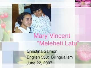 "Mary Vincent   ""Meleheti Latu"""