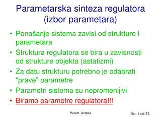 Parametarska sinteza regulatora (izbor parametara)