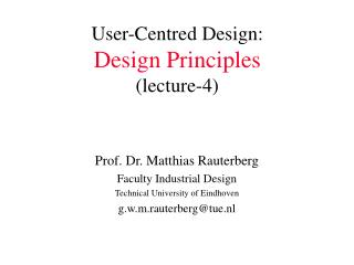 User-Centred Design: Design Principles (lecture-4)