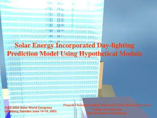 Solar Energy Incorporated Day-lighting Prediction Model Using Hypothetical Module