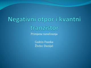 Negativni otpor i kvantni tranzistor