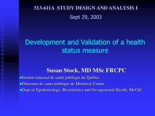 Development and Validation  of a health status measure