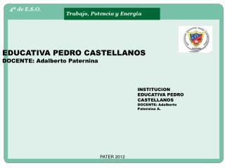 EDUCATIVA PEDRO CASTELLANOS DOCENTE: Adalberto Paternina