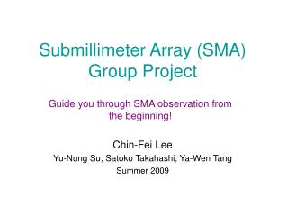 Submillimeter Array (SMA) Group Project