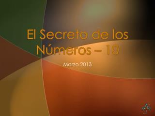 El Secreto de los N�meros  � 10