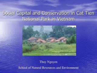 Social Capital and Conservation in Cat Tien National Park in Vietnam